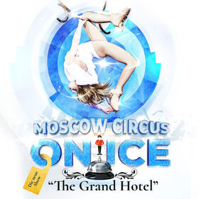 Bild: Moscow Circus on Ice  + Oxa Opening Act - The Grand Hotel