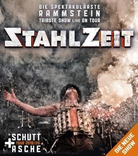 Stahlzeit - Schutt und Asche Tour 2020 - Die spektakulärste RAMMSTEIN Tribute Show