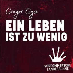 Bild: Gregor Gysi - Ein Leben ist zu wenig - Gregor Gysi im Gespräch mit Hans-Dieter Schütt