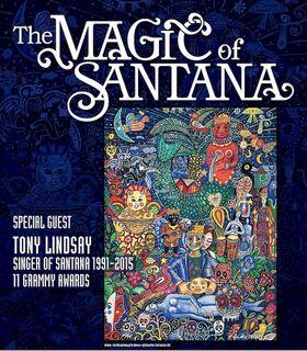 The Magic of Santana - Special Guest Tony Lindsay