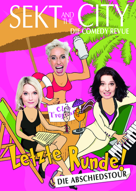 Bild: SEKT AND THE CITY - Letzte Runde- Comedy Revue