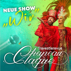 Chapeau Claque & Friends * Travestie * Livegesang * Comedy