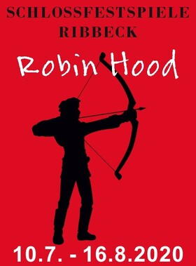 Robin Hood - die Legende lebt! - Gastspiel Wasserschloss Mellenthin