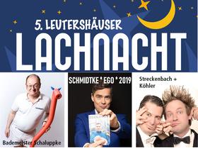 Bild: 5. Leutershäuser Lachnacht - Kabarett - Comedy - Musik