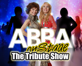ABBA on Stage –The Tribute Show