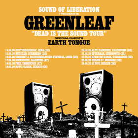 GREENLEAF / EARTH TONGUE - Dead Is The Sound Tour