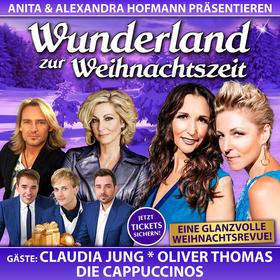 Bild: WUNDERLAND zur WEIHNACHTSZEIT - Präsentiert von Anita & Alexandra Hofmann