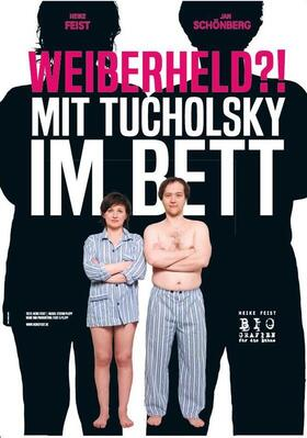 """Bild: """"Weiberheld?! Mit Tucholsky im Bett!"""" - Ein Theaterabend über einen Mann im Angesicht seiner 6 wichtigsten Frauen!"""