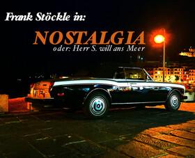 Bild: NOSTALGIA - oder Herr S. will an´s Meer