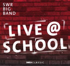 Bild: live@school Gaggenau - SWR Big Band & Big Band des Goethe-Gymnasiums