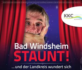 Bild: Bad Windsheim Staunt - … und der Landkreis wundert sich