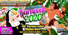 Festveranstaltung zum 46. Ahlbecker Karneval - Ob Tarzan oder Sister Act - bei uns feiert jeder Jeck