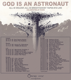 Bild: GOD IS AN ASTRONAUT - All Is Violent All Is Bright 15 Year Anniversary Tour 2021