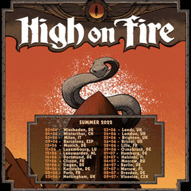 Bild: HIGH ON FIRE - Plus Special Guest