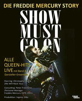 Bild: SHOW MUST GO ON - Freddie Mercury Story