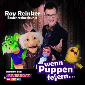 Bild: Wenn die Puppen feiern... - Bauchrednershow mit Roy Reinker