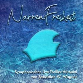 Bild: NarrenFreiheit - Sebastian W. Wagner