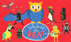 Eule findet den Beat - Das Theaterkonzert für Kinder? Kinder-Kracher
