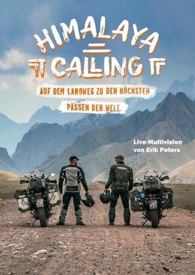 Himalaya Calling - Auf dem Landweg zu den höchsten Pässen der Welt - Metropol-Adventures