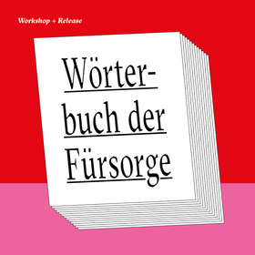 Bild: Wörterbuch der Fürsorge/ Woordenboek der Zorg - Releasefest
