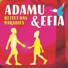 Bild: Adamu und Efia - Rettet das Paradies!
