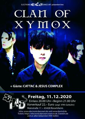 Clan of Xymox - Special Guests: CattaC & Jesus Complex