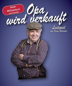 Bild: Opa wird verkauft - Lustspiel von Franz Streicher