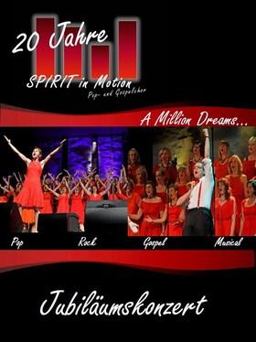 "Bild: SPIRIT IN MOTION & BAND - Jubiläumskonzert - ""A Million Dreams"""