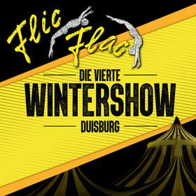 Flic Flac Duisburg - Die vierte Wintershow