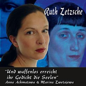 Bild: Anna Achmatowa - Marina Zwetajewa - Ruth Zetzsche & Klemens Althapp