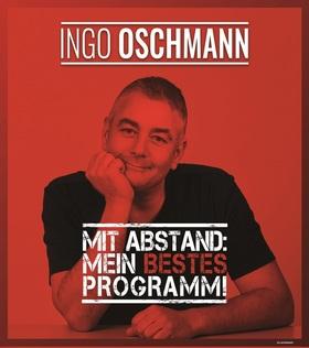 """Bild: Ingo Oschmann """"Mit Abstand - mein bestes Programm"""""""