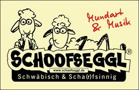 Bild: SCHOOFSEGGL - die schwäbische WELTTOURNEE - Mundart & Musik - schwäbisch & scha(r)fsinnig