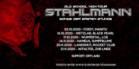 STAHLMANN Old School NDH - Tour 2020 - Support: Dryland