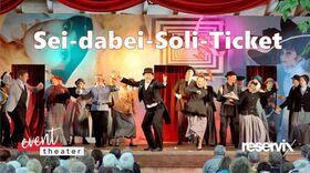 Bild: #seidabeiSoliTicket - Spendenticket für das event-theater (keine Veranstaltung)