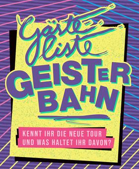 Bild: GÄSTELISTE GEISTERBAHN - Kennt ihr die neue Tour & was haltet ihr davon?