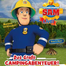 Feuerwehrmann Sam LIVE! - Das große Campingabenteuer!