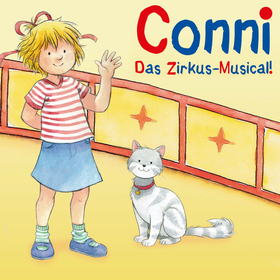 Bild: CONNI – Das Zirkus-Musical! - Das Zirkus Musical!