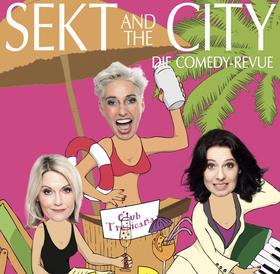 Bild: Sekt and the City - Letzte Runde - Die Abschiedstournee