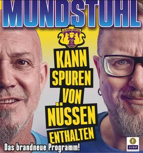 Mundstuhl - neues Programm - neues Programm