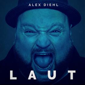 Alex Diehl - LAUT Tour 2021