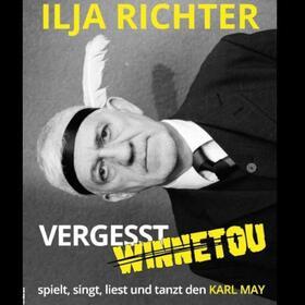 Bild: Vergesst Winnetou! Wilde Lesung mit Musik - Ilja Richter