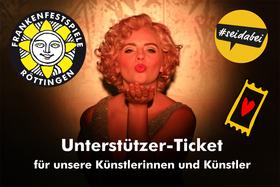 Bild: Frankenfestspiele Röttingen Unterstützer-Ticket für unsere Künstlerinnen und Künstler - #seidabei