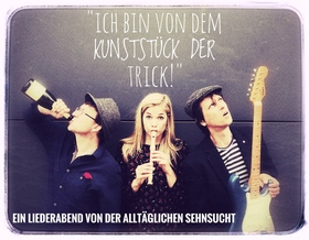 Bild: ICH BIN VON DEM KUNSTSTÜCK DER TRICK - Liederabend mit Cordula Hanns & Band