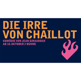 Bild: Die Irre von Chaillot - Komödie von Jean Giraudoux