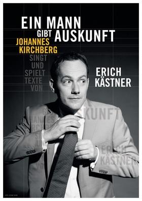 """Besonderer Erich Kästner Abend: """"Ein Mann gibt Auskunft"""""""