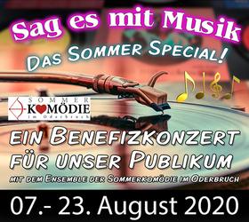 Bild: Sag es mit Musik- ein Benefizkonzert für unser Publikum - mit dem Ensemble der Sommerkomödie im Oderbruch