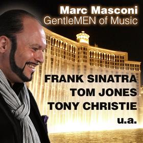 Bild: Marc Masconi singt Tom Jones, Frank  Sinatra & Tony Christie - GentleMEN of Music -