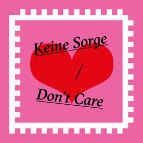 Bild: Keine Sorge/ Don´t Care - 29.08.20 Event zu Fürsorge auf Burg Hülshoff (18-22 Uhr)