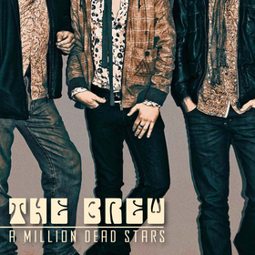 Bild: THE BREW (UK) - Special guest : BLACK MIRRORS (BE) - 10 Years `A Million Dead Stars`Anniversary – European Tour 2021