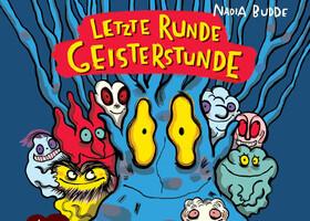 Bild: Nadia Budde: Letzte Runde Geisterstunde - Wilder Freitag mit Gruselgewusel (für alle ab 6 Jahren)